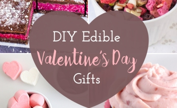 do it yourself edible valentines day gift ideas