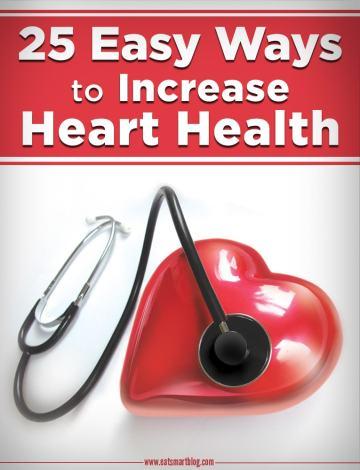 25 easy ways to increase heart health