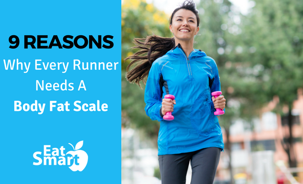 9 Reasons Why Every Runner Needs A Body Fat Scale