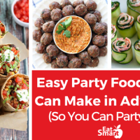 Easy Party Foods You Can Make in Advance (So You Can Party Too!)