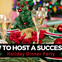 How to Host a Successful Holiday Dinner Party