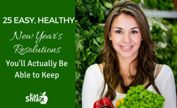 25 Easy, Healthy New Year's Resolutions You'll Actually Be Able to Do