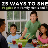25 Ways to Sneak Veggies into Family Meals and Snacks